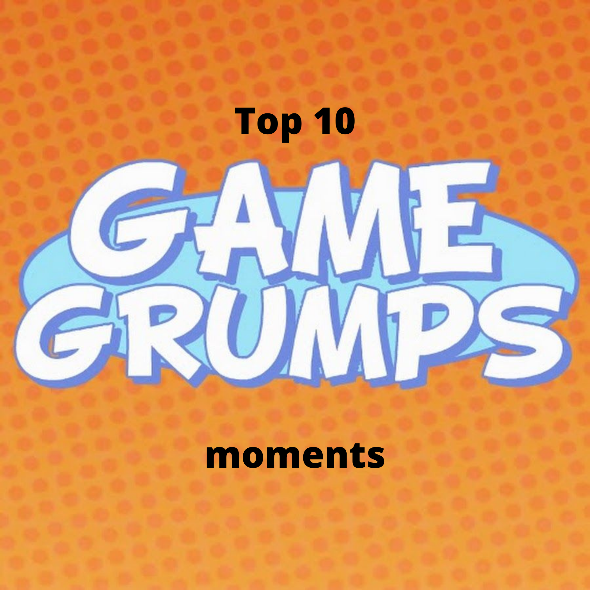Top 10 Game Grumps Moments Off The Record