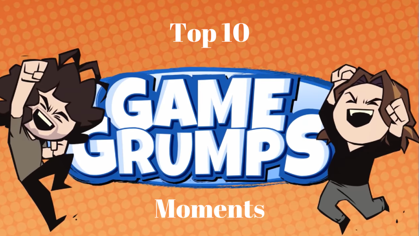 Top 10: Game Grumps moments