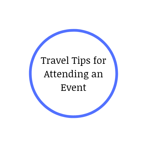 Travel Tips for Attending an Event