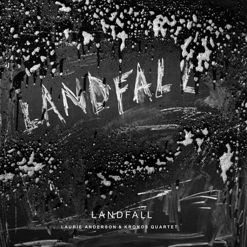 Laurie Anderson / Kronos Quartet - Landfall Album Artwork