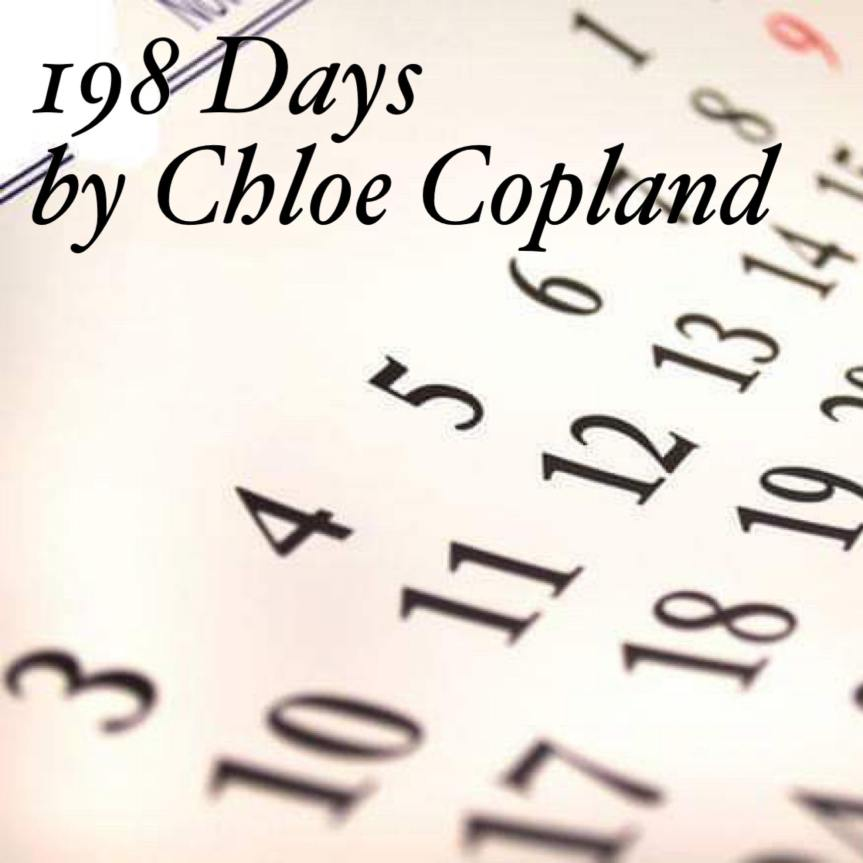 198 Days by Chloe Copland