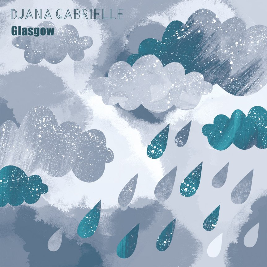 Single Review: Djana Gabrielle – Glasgow
