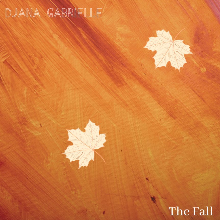 Djana Gabrielle - The Fall Artwork