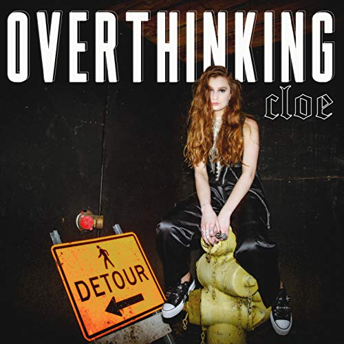Overthinking by Cloe Wilder artwork