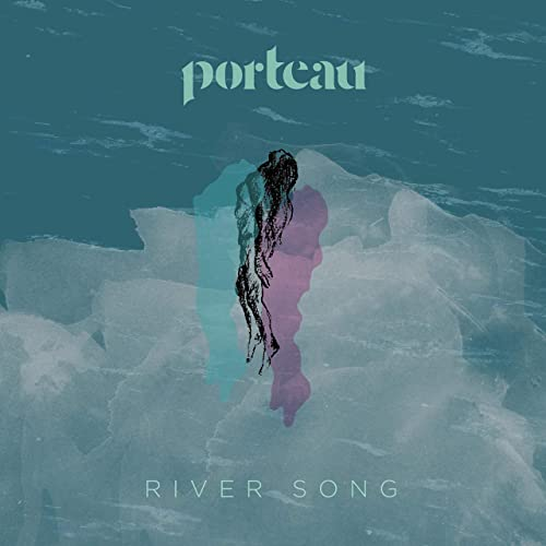 Porteau - River Song Artwork