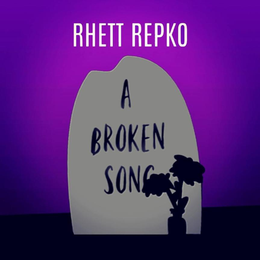 Rhett Repko - A Broken Song Artwork