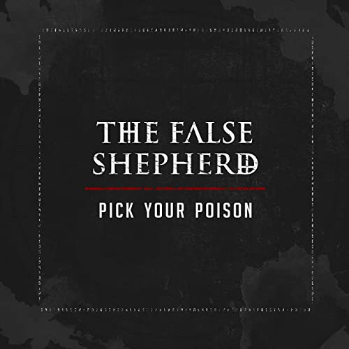 Single Review: The False Shepherd – Pick Your Poison