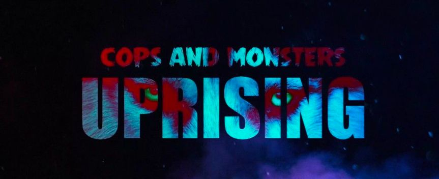 Cops and Monsters Season 2 Artwork