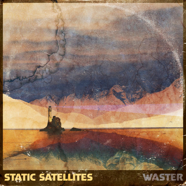 Static Satellites - Waster Artwork