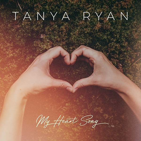 Single Review: Tanya Ryan – My Heart Song