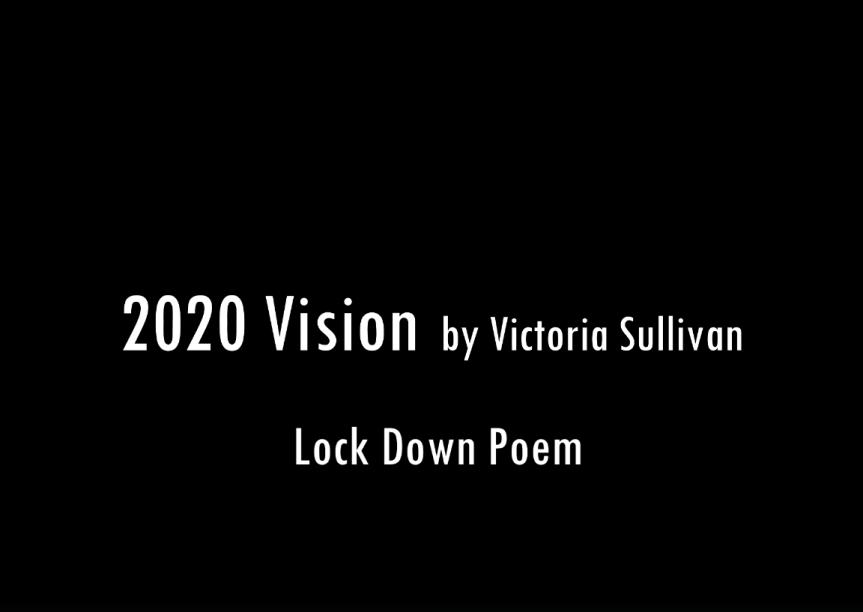 2020 Vision by VictoriaSullivan