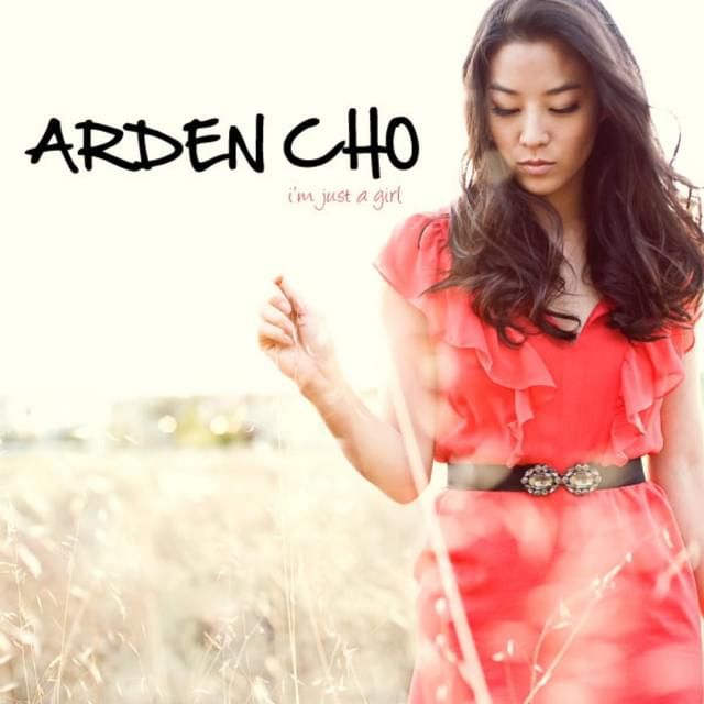 Arden Cho - I'm Just a Girl Artwork