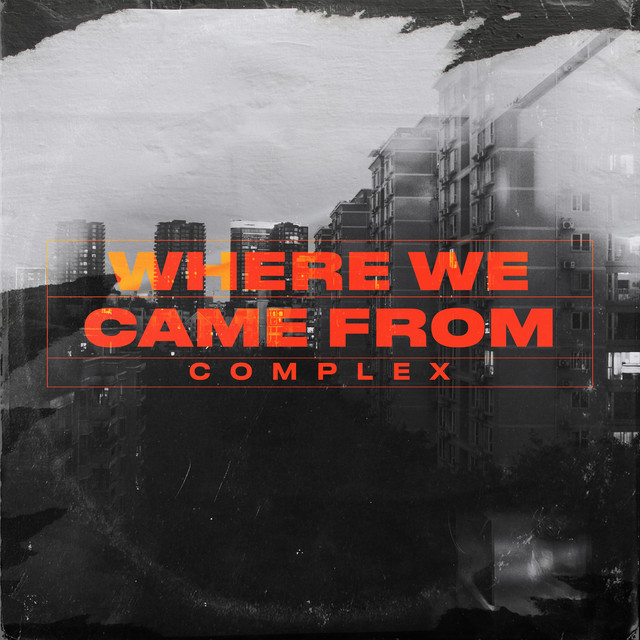 Single Review: Complex – Where We Came From