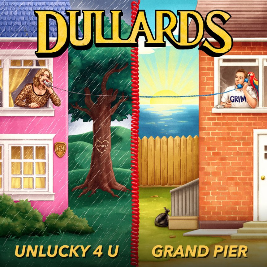 Dullards - Unlucky 4 U/Grand Pier