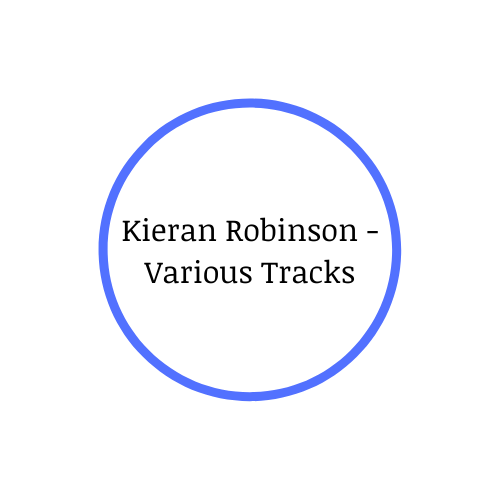 Single Review: Kieran Robinson – Various Tracks