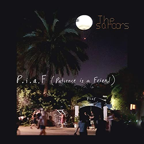 Single Review: The Samoors – P.I.A.F (Patience Is a Friend)