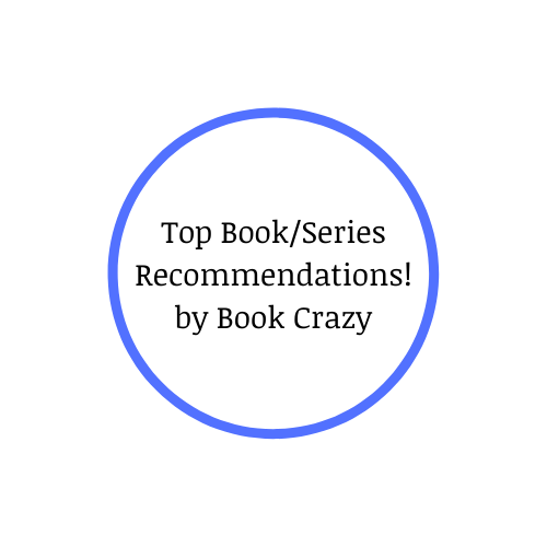 Top Book/Series Recommendations! by Book Crazy
