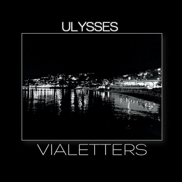 Single Review: Vialetters –Ulysses
