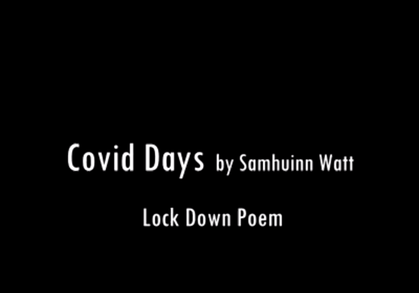 Covid Days by Samhuinn Watt