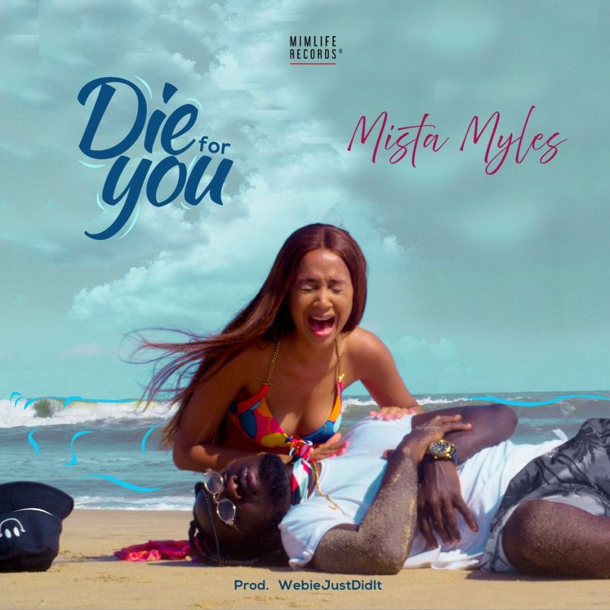 Single Review: Mista Myles – Die For You