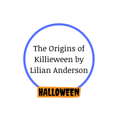 The Origins of Killieween by Lilian Anderson