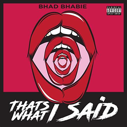 Bhad Bhabie - That's What I Said Artwork