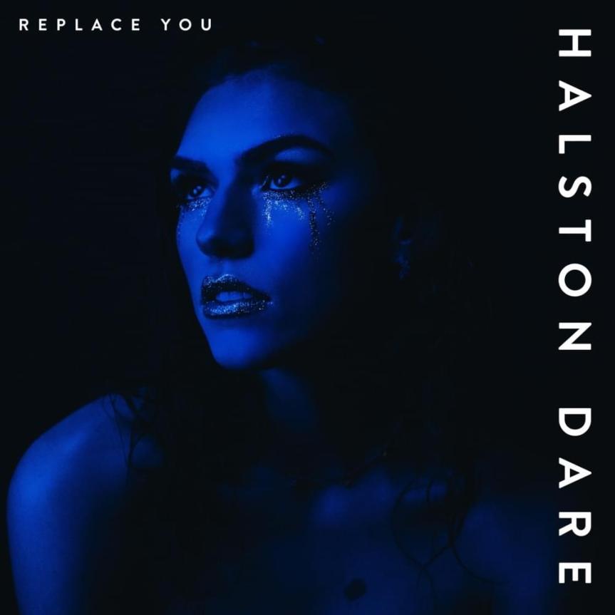Single Review: Halston Dare – ReplaceYou