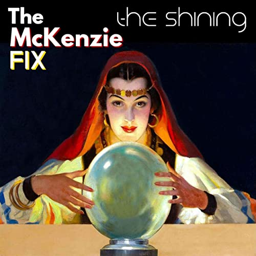 Single Review: The McKenzie FIX – The Shining