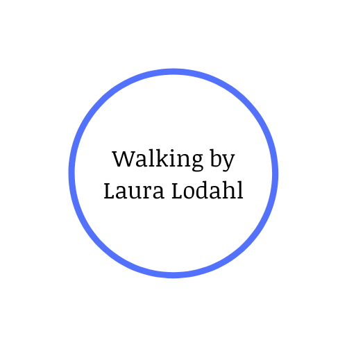 Walking by Laura Lodahl