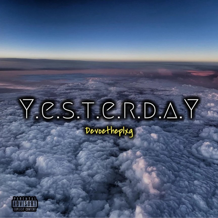 Single Review: DevoeThePlxg –Yesterday