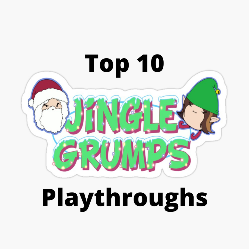 Top 10: Jingle Grumps playthroughs