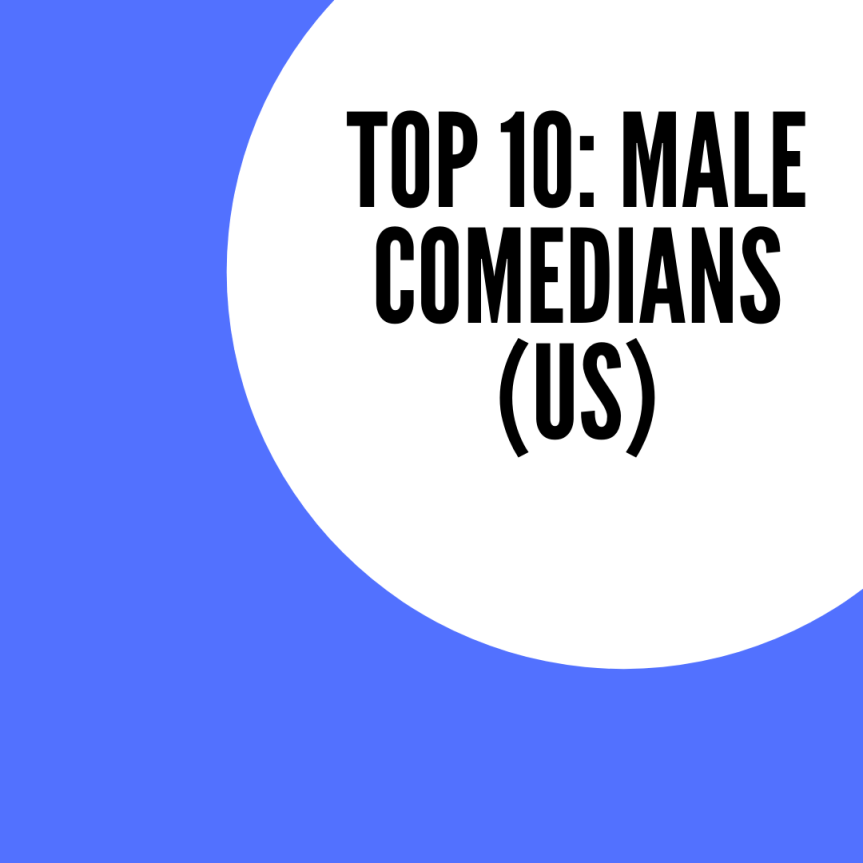 Top 10: Male Comedians (US)