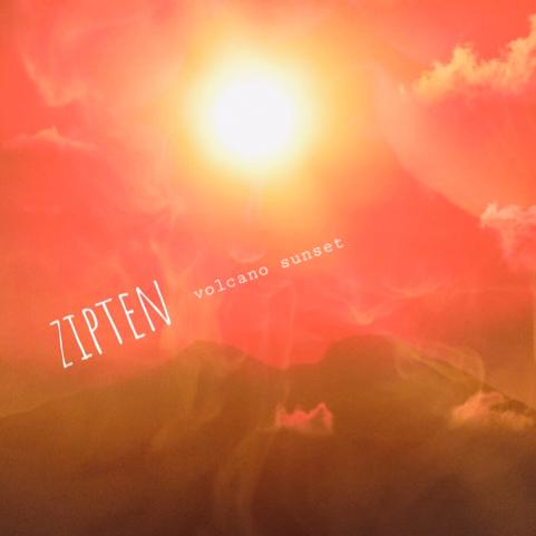 Single Review: Zipten – VolcanoSunset