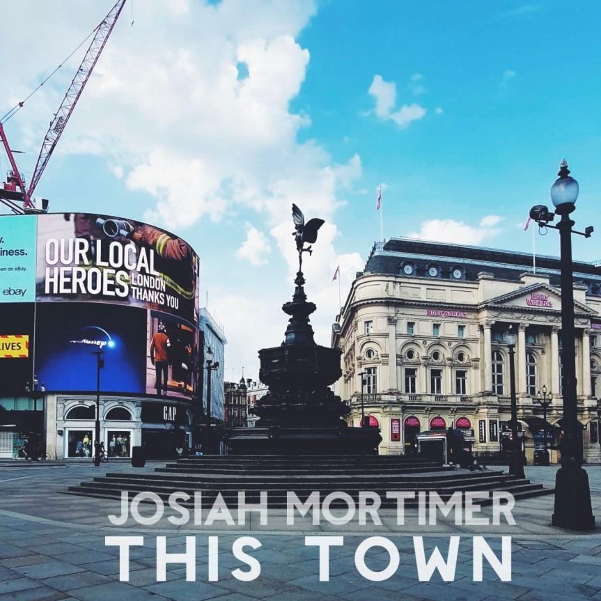 Josiah Mortimer - This Town Artwork