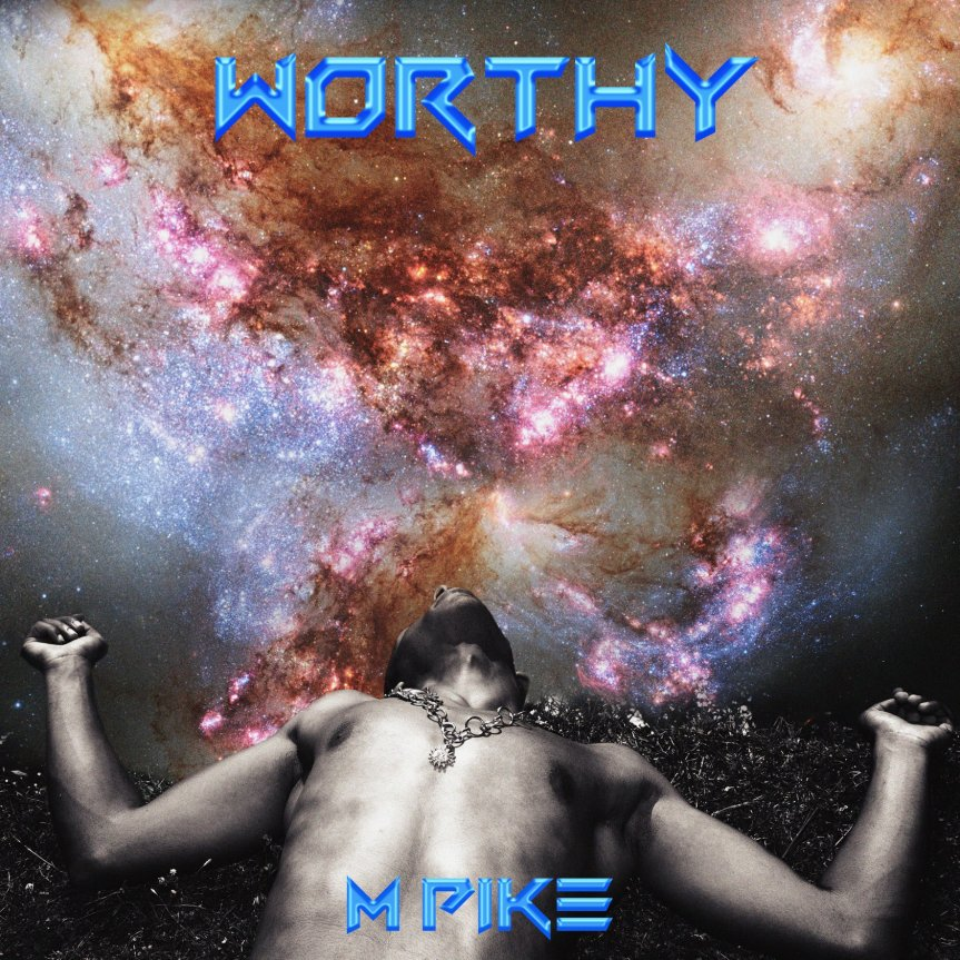 Single Review: M Pike – Worthy