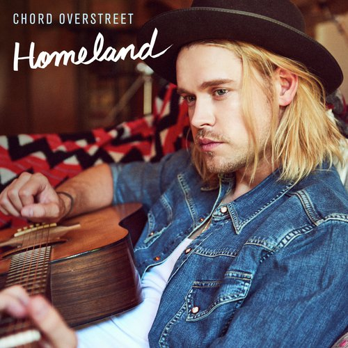 Single Review: Chord Overstreet –Homeland