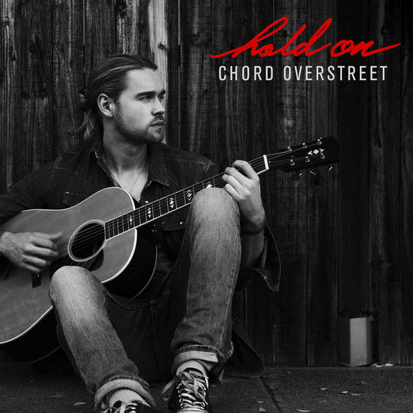 Single Review: Chord Overstreet – HoldOn