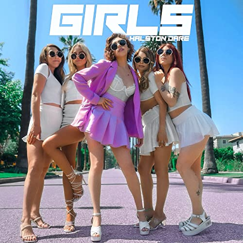 Single Review: Halston Dare –Girls