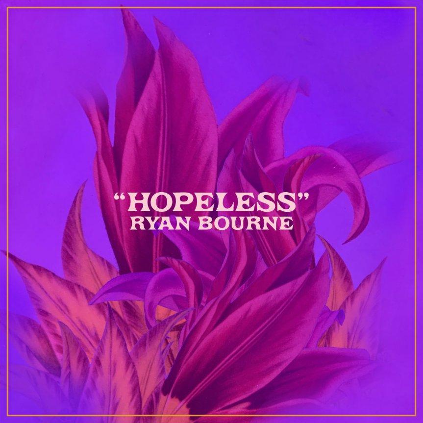 Single Review: Ryan Bourne –Hopeless